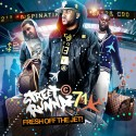 Street Runnaz 71 (Fresh Off The Jet!) mixtape cover art