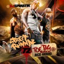Street Runnaz 72 Toe Tag (Hosted By Ace Hood) mixtape cover art