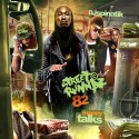 Street Runnaz 82 (Money Talks) mixtape cover art