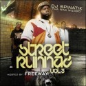 Street Runnaz, Vol. 3 (Hosted by Spinatik) mixtape cover art