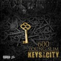 Young Slim - Keys 2 The City mixtape cover art