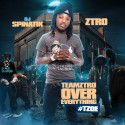Ztro - TeamZtro Over Everything #TZOE mixtape cover art