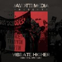 Vibrate Higher mixtape cover art