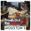Fresh Out The Kitchen 2: Houston's Edition mixtape cover art