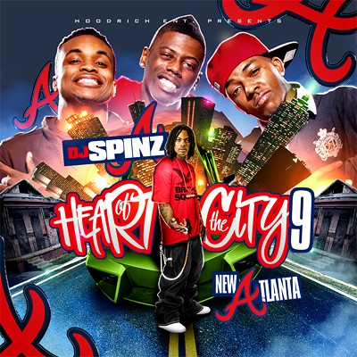 DJ Spinz – Heart of the City 9 (New Atlanta) (Mixtape)