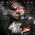 Hoodrich Pablo Juan - It's Auto Juan In Da Building mixtape cover art