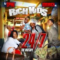Rich Kids - 24/7 (The Mixtape) mixtape cover art