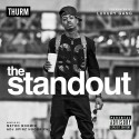 Thurm - The StandOut mixtape cover art