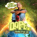 Verlon - Dope Music (Dreaming On Planet Earth) mixtape cover art