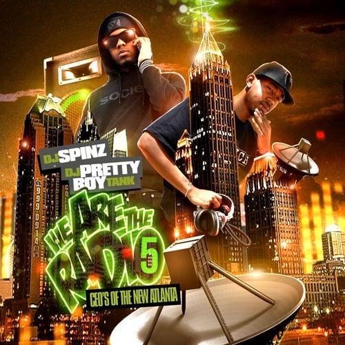 we are the radio 5 ceo s of the new atlanta dj spinz dj pretty