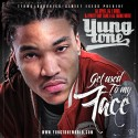 Yung Tone - Get Used To My Face mixtape cover art