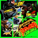 J.Futuristic & Yung L.A. - Batman & Robin (Superhero Language) mixtape cover art