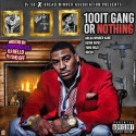100it Gang Or Nothing mixtape cover art