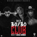 30/30 Club (Hosted By Coca Vango) mixtape cover art