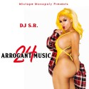 Arrogant Music 24 mixtape cover art