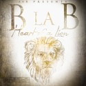 B La B - Heart Of A Lion mixtape cover art