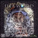 Born Flea - Flea World mixtape cover art