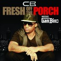 CB - Fresh Off The Porch mixtape cover art