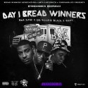 Day 1 Bread Winners mixtape cover art