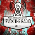 F*ck The Radio mixtape cover art