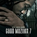 Good Muziikk 7 mixtape cover art