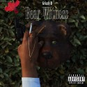 Grizzly B - Bear Witness mixtape cover art