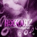 Hookah Highlife 2 mixtape cover art