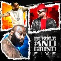 Hustle & Grind 5 mixtape cover art
