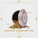 HustleTeam - Hustle Team Or Die 2 mixtape cover art