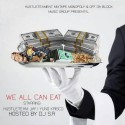 HustleTeam Jay & Yung Krisco - We All Can Eat mixtape cover art