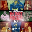 I'm That N*gga 2 (July 4th Edition) mixtape cover art