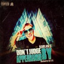 Karlan G - Don't Judge By Appearance mixtape cover art