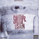 KC Da Beatmonster - Shut Up & Listen mixtape cover art