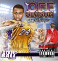 Kirby Tha Hottest - The Off Season mixtape cover art