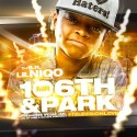 Lil Niqo - Mr. 106th & Park #Televisionlove mixtape cover art