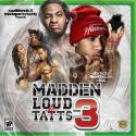 Madden Loud & Tatts 3 mixtape cover art