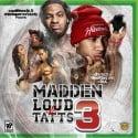 Madden Loud & Tatts 3 mixtape cover art