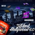 Made In Black Hollywood 4.0 mixtape cover art