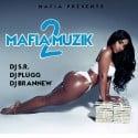 Mafia Muzik 2 mixtape cover art