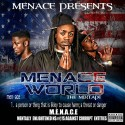 M.E.N.A.C.E - Menace World mixtape cover art