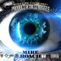 Mike Roach - Product Of The Struggle mixtape cover art