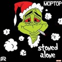 Moptop - Stoned Alone mixtape cover art
