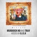 Murdock HD & Trav - F*ck People mixtape cover art