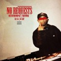 No Requests mixtape cover art