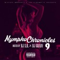 Nympho Chronicles 9 mixtape cover art