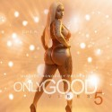 Only Good Vibes 5 (Birthday Edition) mixtape cover art