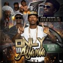 Only In Atlanta mixtape cover art
