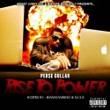 Perse Dollar - Rise To Power mixtape cover art