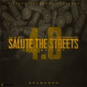 Salute The Streets 4.0 mixtape cover art