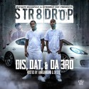 Str8 Drop - Dis, Dat, & Da 3rd mixtape cover art